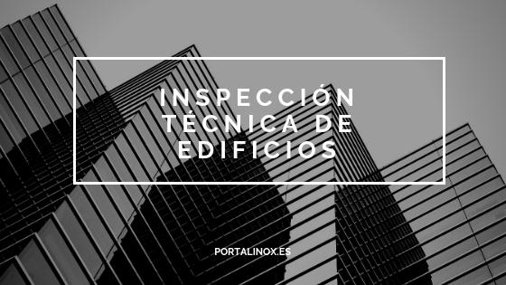 ¿Qué es una inspección técnica de edificios?